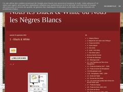 Nous les Black & White ou Nous les Nègres Blancs - Mannuaire.net