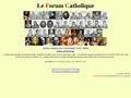 Le forum catholique