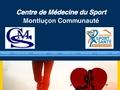 Centre de médecine du sport de Montluçon
