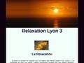 Relaxation Respiration Reiki Lyon 3