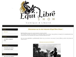 Equi'Libre Show, Spectacles équestres