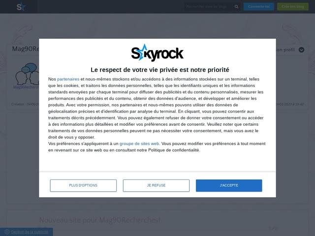 Mag90Recherche Blog skyrock.. Dédier aux blogs