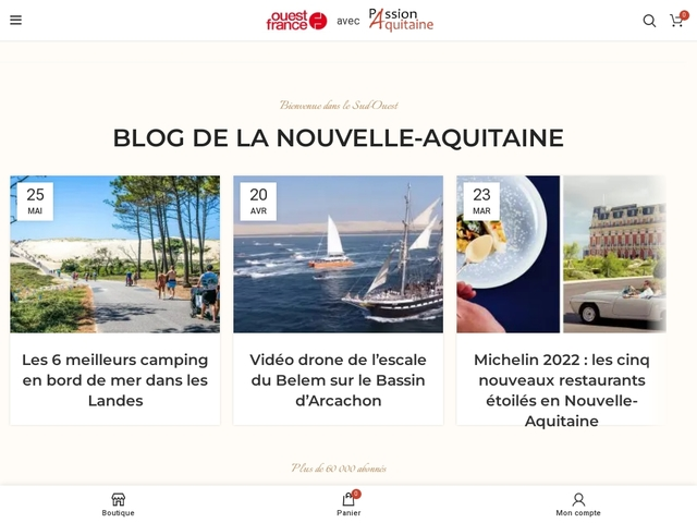 Passion Aquitaine - Blog de la Nouvelle-Aquitaine : voyagez local !