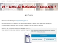 CV + Lettre de Motivation = Casse-tête ?