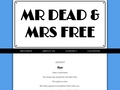 Mr Dead and Mrs Free