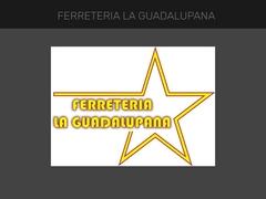 Ferreterías - Ferretería La Guadalupana